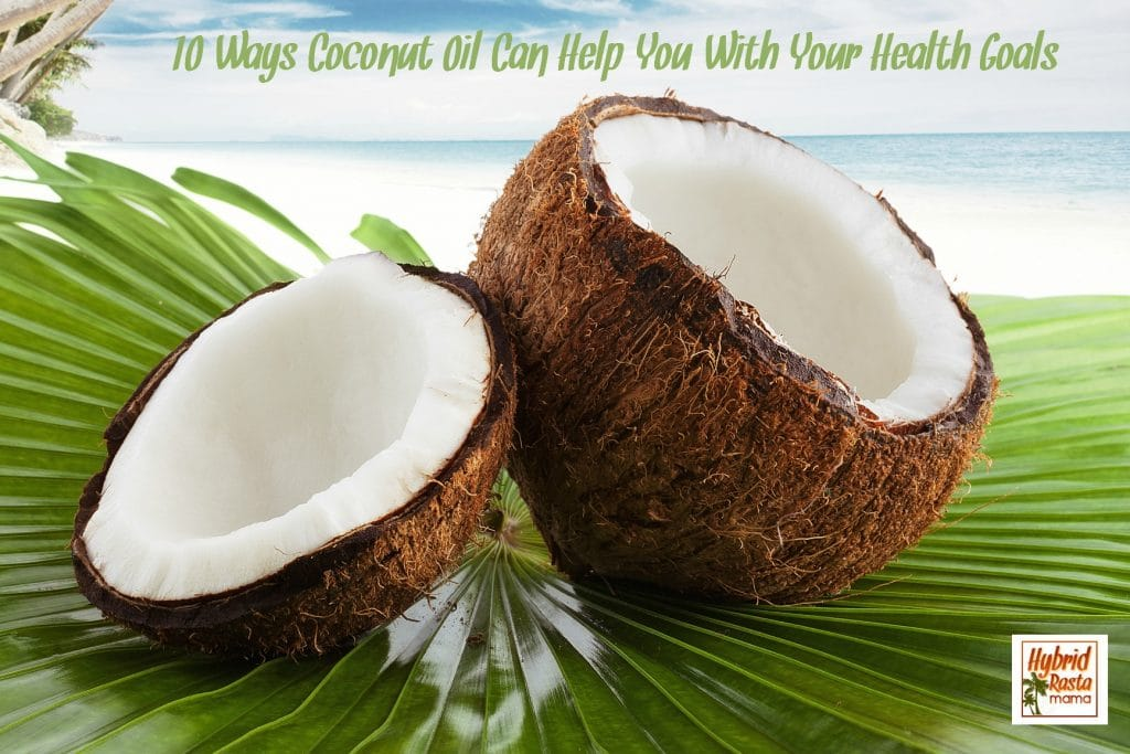 Are you looking to make changes in you overall health? Whether your needs are big or small, coconut oil can help you achieve your health goals. Learn more from HybridRastaMama.com.