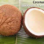 Coconut Oil and Blood Type O;