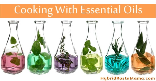 Cooking With Essential Oils – Are They Better Than Herbs?