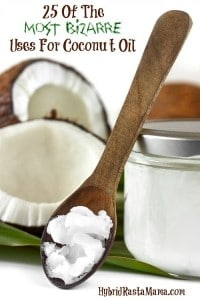 25 Of The Most Bizarre Uses For Coconut Oil: HybridRastaMamam.com