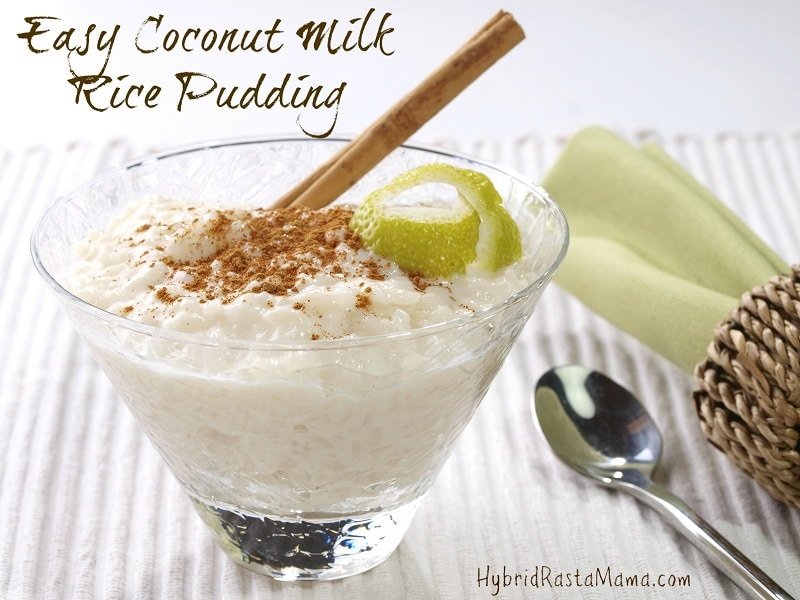 Easy Coconut Milk Rice Pudding: HybridRastaMama.com