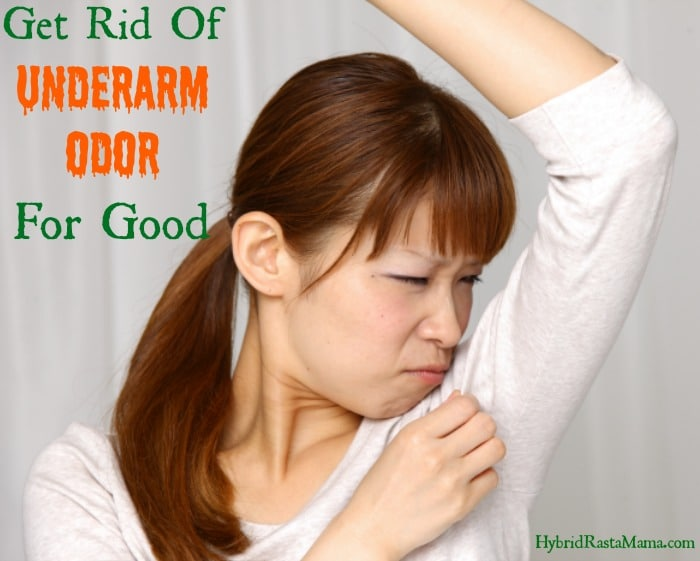 Learn my secrets for combating underarm odor and keeping it away for good! You don't need deodorant! There are many natural solutions that work great from HybridRastaMama.com.