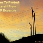 4 Ways To Protect Yourself From EMF Exposure