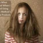 This Is What Happened When I Stopped Using Morrocco Method's Hair Care Products