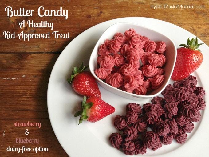 Strawberry & Blueberry Butter Candy from HybridRastaMama.com