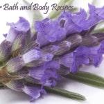 Lavender Bath and Body Recipes