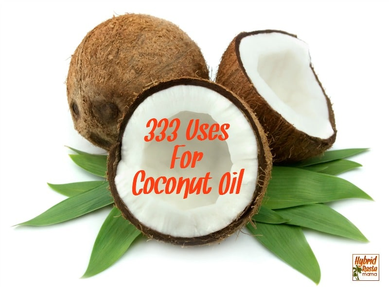333 Uses For Coconut Oil – The Ultimate Guide On How To Use Coconut Oil!