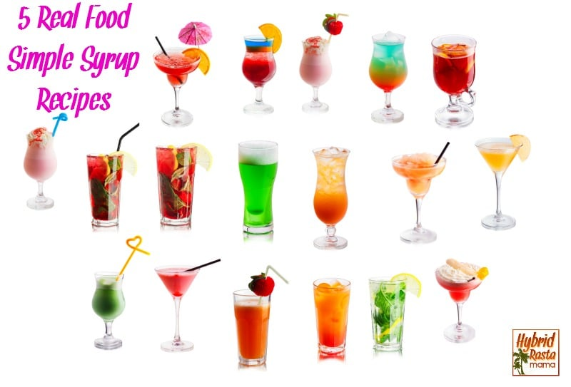 "5 ""Real Food"" Style Simple Syrup Recipes For Mocktails"