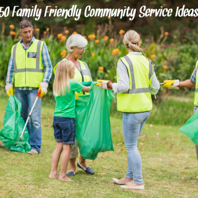 50 Family Friendly Community Service Project Ideas