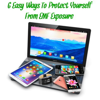 "EMF generating devices with the words ""easy ways to protect yourself from EMF exposure"""