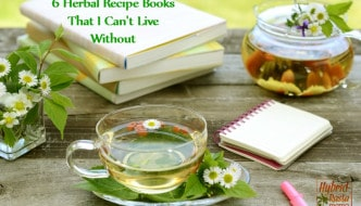 6 Herbal Recipe Books That I Cannot Live Without from HybridRastaMama.com