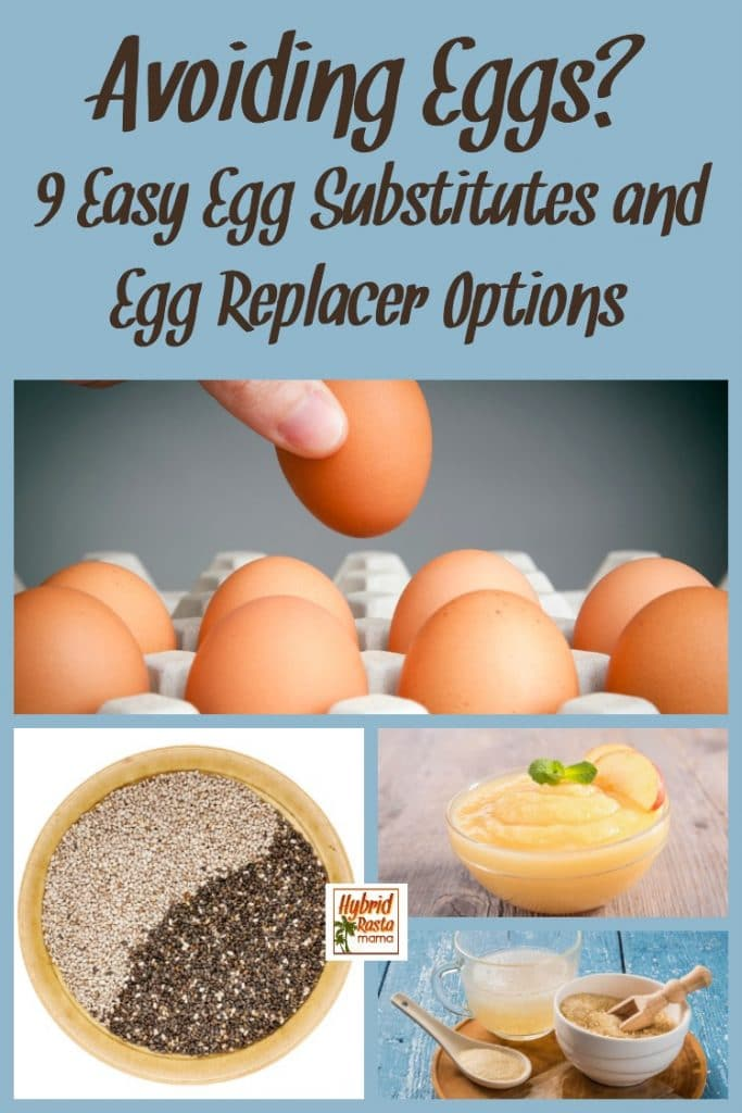 Egg substitutes and egg replacer options inclusing images of an open carton of brown eggs, chia seeds in a bowl and a bowl of organic applesauce.