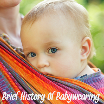 A Brief History of Babywearing