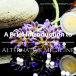A Brief Introduction To Alternative Medicine