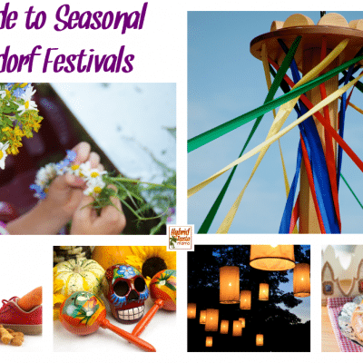 A Guide to Seasonal Festivals – AKA Waldorf Festivals