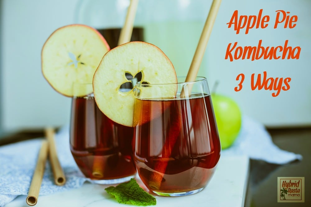 Love apple pie? Love kombucha? Why not put the two together and create some delicious apple pie kombucha! Its tastes great and does a body good. From HybridRastaMama.com