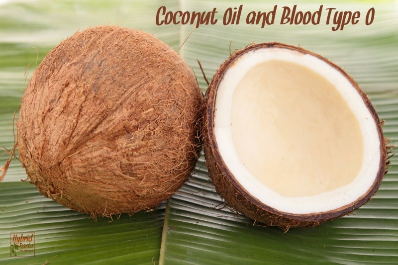 Coconut Oil and Blood Type O