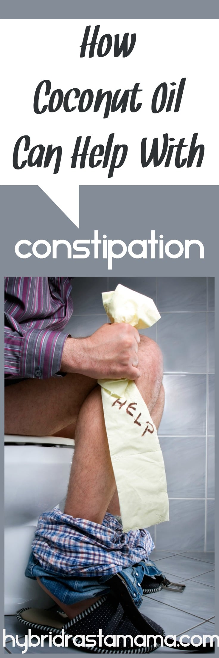 Backups happen. Need a little something to get things moving? Good thing there is coconut oil for constipation! Learn how it helps in this post from HybridRastaMama.com.