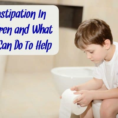Constipation In Children and What You Can Do To Help
