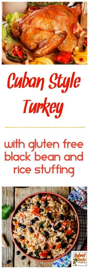 Cuban style turkey on a wooden platter and a bowl of gluten free black bean and rice stuffing