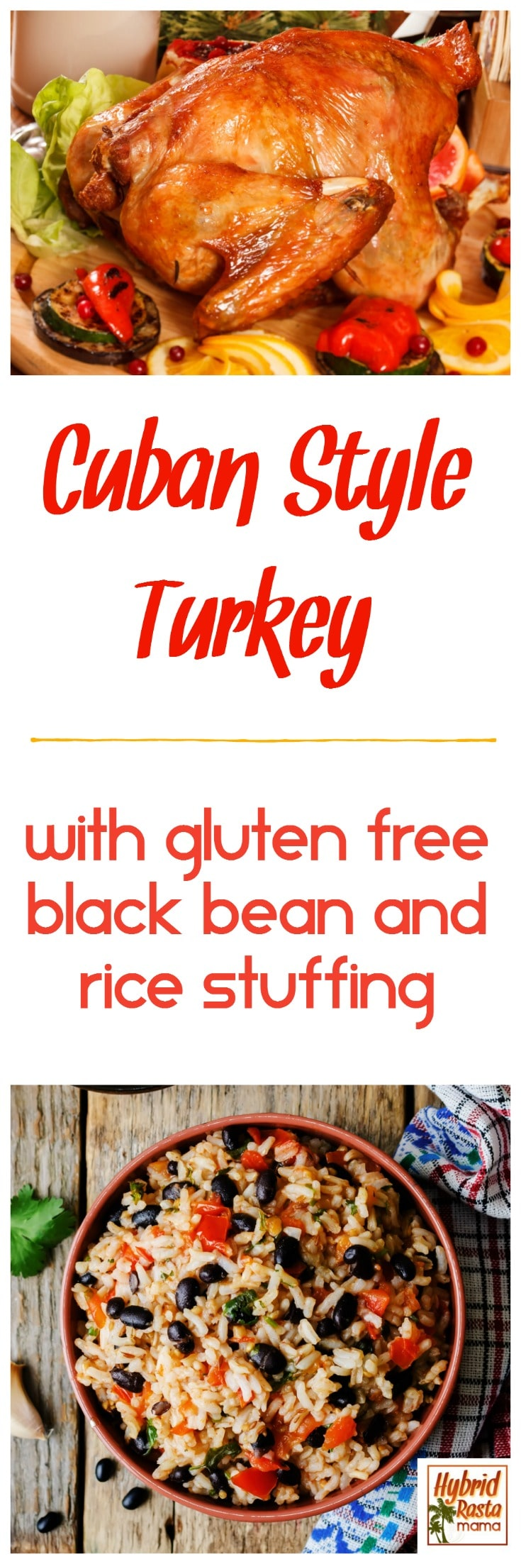 In my family, holiday meals are about creative cuisine. This gluten free, Cuban style turkey & black bean and rice stuffing recipe is drool worthy. Your guests will be stunned. From HybridRastaMama.com