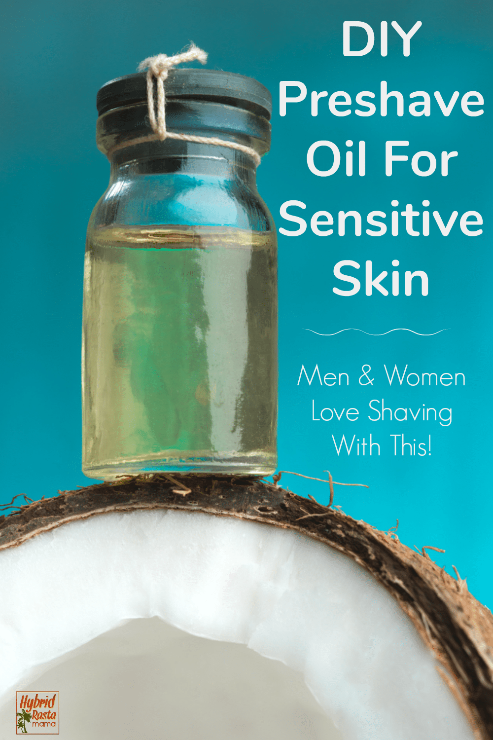 A bottle of coconut oil preshave oil for sensitive skin on top of a coconut