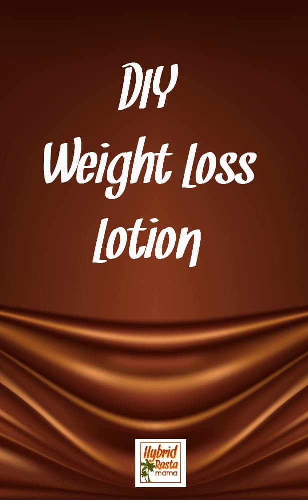 DIY Weight Loss Lotion that is budget-friendly, easy to make, and most of all - effective. Coconut oil is the star of the show of course! From HybridRastaMama.com.