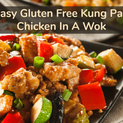 Easy Gluten Free Kung Pao Chicken In A Wok