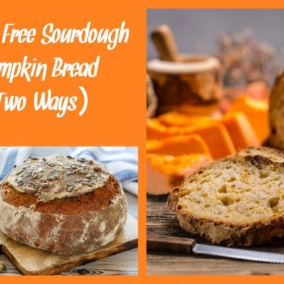 Gluten Free Sourdough Pumpkin Bread (Oven Baked or Bread Machine)