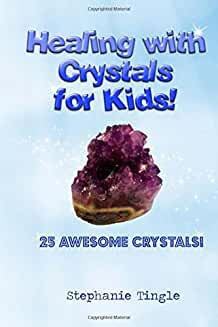 Healing With Crystals For Kids Book Cover