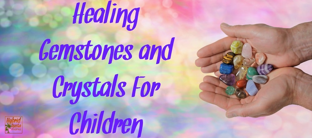 Healing Crystals For Children