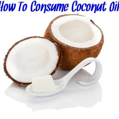 How To Eat More Coconut Oil