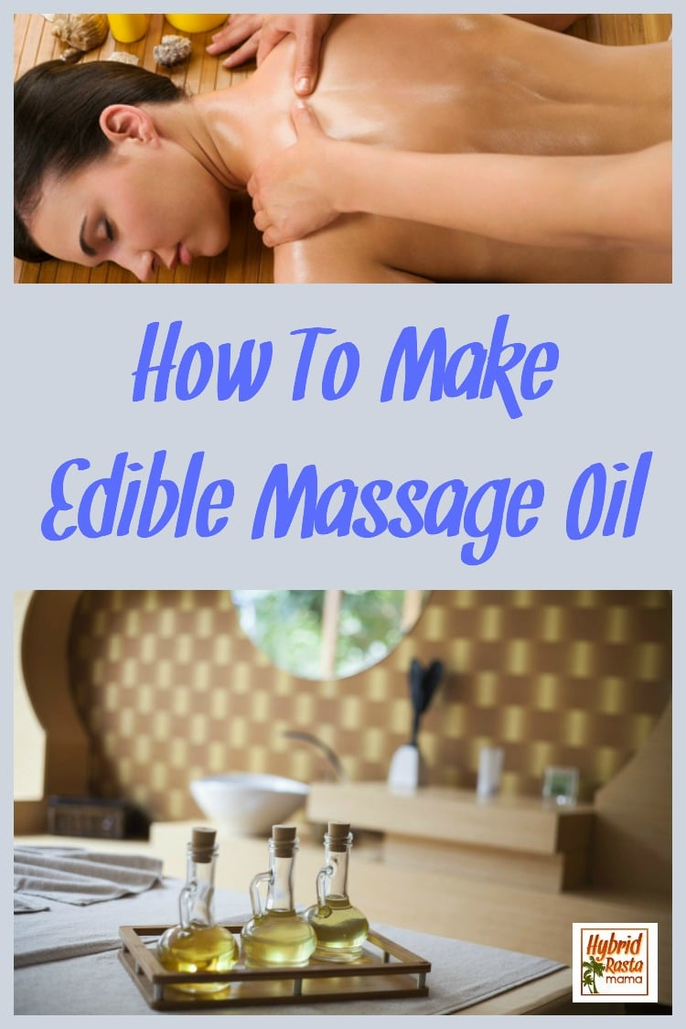 Who doesn't love a great massage especially if it is done with love from a trusted partner. Why  not spice things up with an all natural edible massage oil? I think you can pick up what I'm throwing down. (wink wink) If you've been wondering how to make edible massage oil then you will want to grab this recipe STAT! #massage #ediblemassageoil #massageoil From HybridRastaMama.com