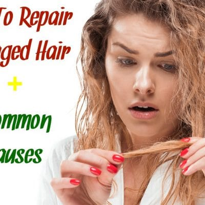 How To Repair Damaged Hair Plus Common Causes