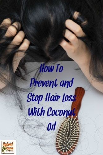 Hair loss happens for a variety of reasons. Both men and women can suffer from it. Learn how coconut oil can possibly prevent and stop hair loss in this post from HybridRastaMama.com.