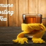Immune Boosting Tea That Will Keep You Healthy This Year