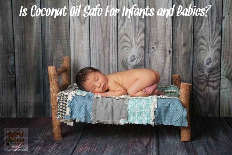 Is Coconut Oil Safe Babies?