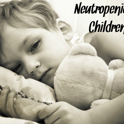 Neutropenia In Children