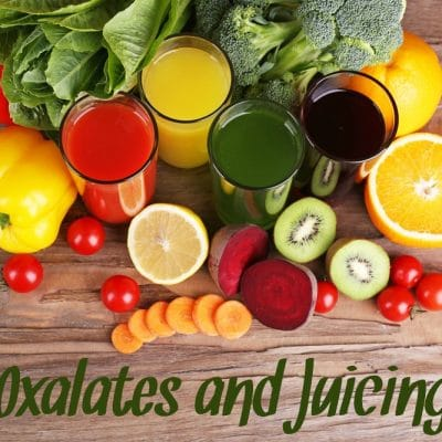 Oxalates and Juicing