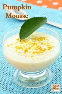 PPumpkin Mousse - a light and palate pleasing desert that won't weigh already full bellies down. With just a few simple ingredients it is ready in no time. From HybridRastaMama.com