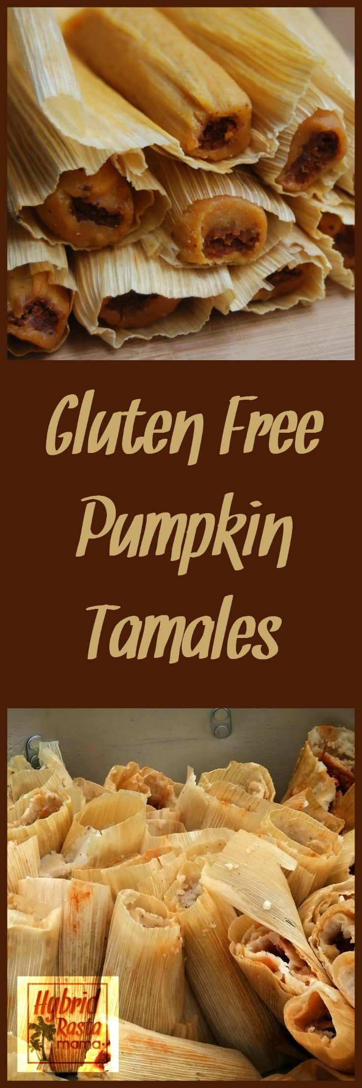 These Gluten Free Pumpkin Tamales are hands down one of the best creations I have ever made. With three cooking options, anyone can make these gluten free pumpkin tamales a success. Brought to you by HybridRastaMama.com