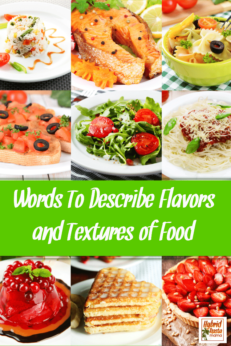 "Collage of various menu items with ""words to describe flavors and textures of food"" written on a green banner"