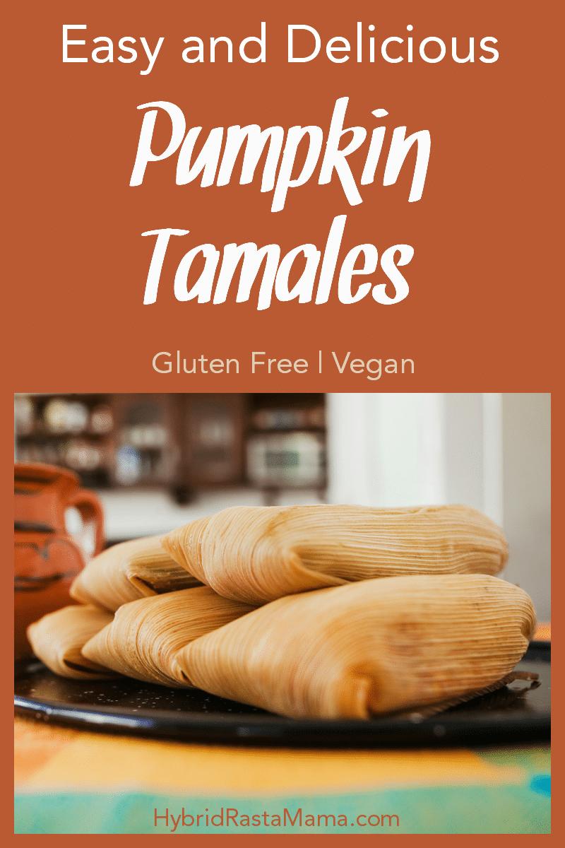 A plate full of gluten free, vegan pumpkin tamales