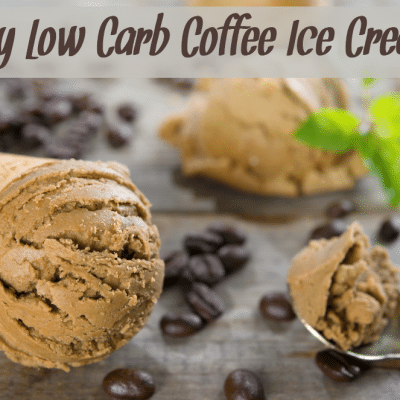 Easy Low Carb Coffee Ice Cream