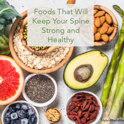 Foods That Will Keep Your Spine Strong and Healthy