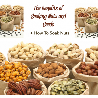 The Benefits of Soaking Nuts and Seeds + How To Soak Nuts
